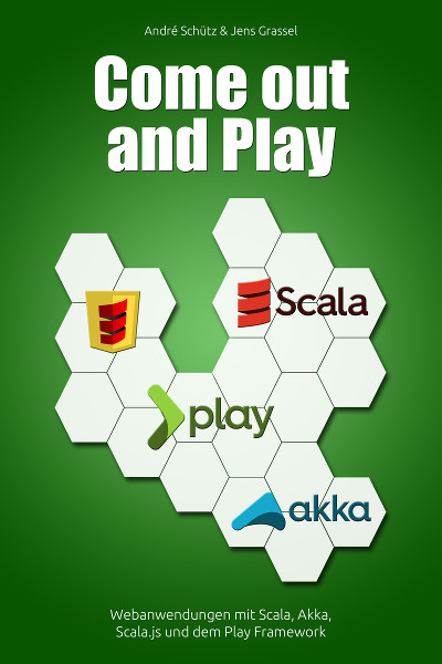 Come out and Play - Scala - Buch - Andre Schütz