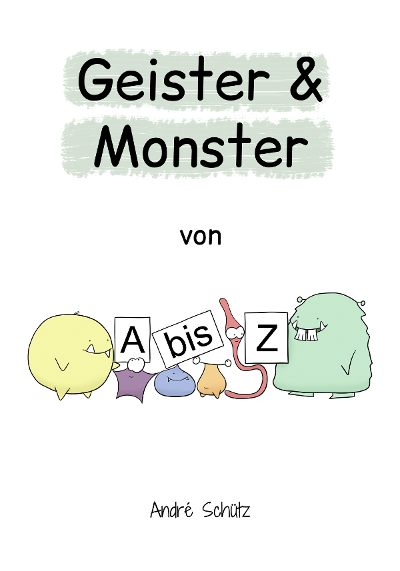 Buch Geister und Monster von A bis Z - Andre Schütz