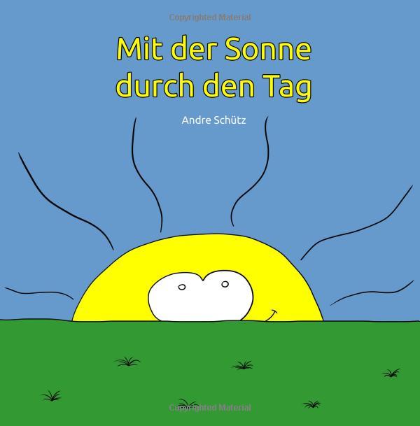 Mit der Sonne durch den Tag - Buch - Andre Schütz
